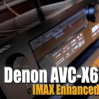 【試玩會】Denon AVC-X6500H IMAX Enhanced 體驗會
